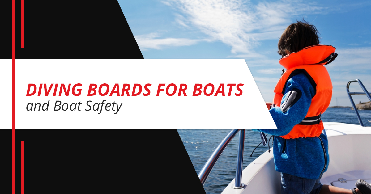 Diving Boards for Boats and Boat Safety