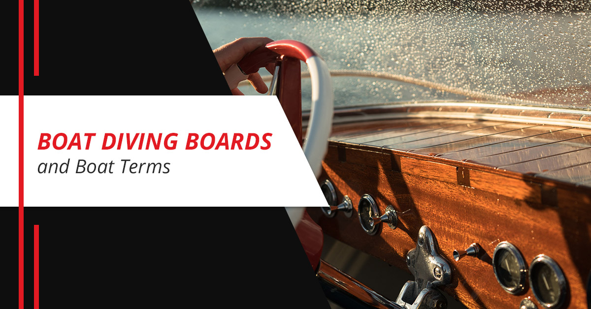Boat Diving Boards and Boat Terms